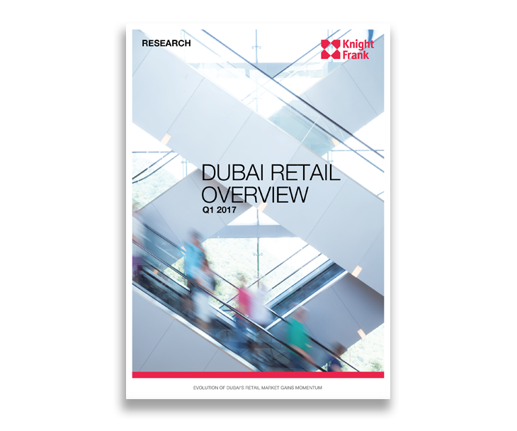 Dubai Retail Overview Q1 2017