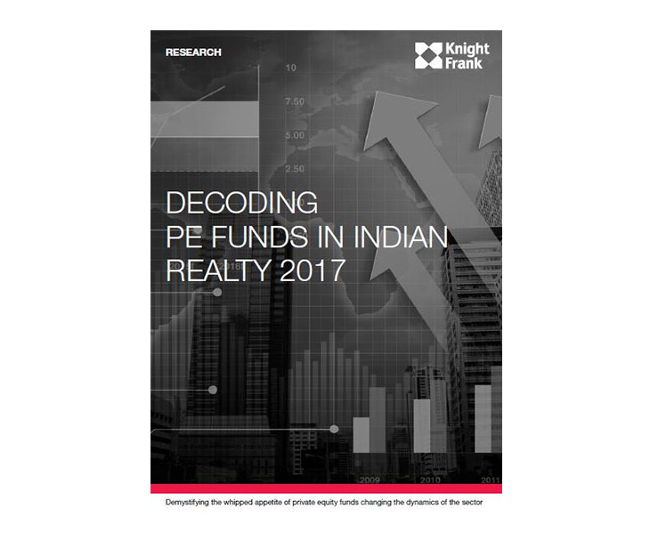 Decoding PE funds in Indian realty 2017