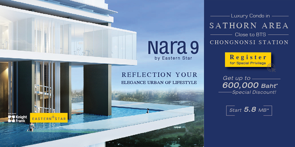 Nara 9 Luxury Condo in Sathorn area Start 5.8 MB* 02 679 4545