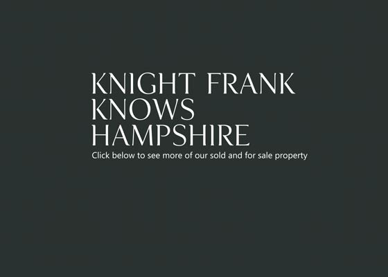 Knight Frank knows Hampshire