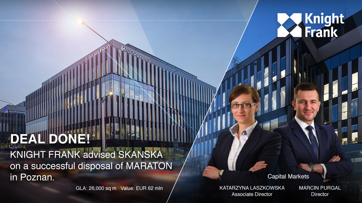 Knight Frank advised Skanska on the sale of the Maraton office building in Poznan
