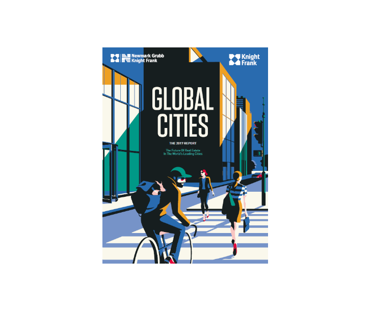 Knight Frank launches Global Cities: The 2017 Report