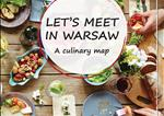 Let's Meet In Warsaw - A Culinary MapLet's Meet In Warsaw - A Culinary Map - 2016
