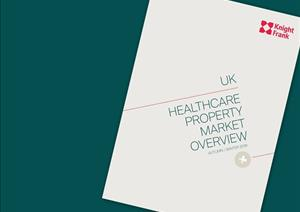 UK Healthcare Property Market OverviewUK Healthcare Property Market Overview - Autumn-Winter 2019