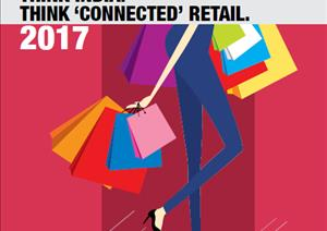Think India. Think 'Connected' Retail 2017 - Think India. Think 'Connected' Retail 2017